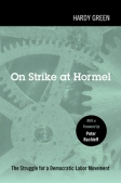 Green_On_Strike_at_Hormel_SM